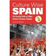 Culture Wise Spain by Joanna Styles