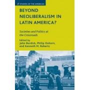 Beyond Neoliberalism in Latin America? by John Burdick