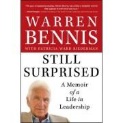 Still Surprised by Warren G. Bennis
