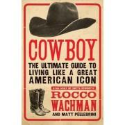 Cowboy by Rocco Wachman