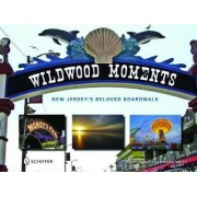 Wildwood Moments by Dean Davis