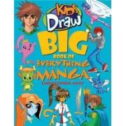 Kids Draw Big Book of Everything Manga by Chris Hart