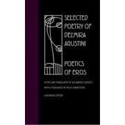 Selected Poetry of Delmira Agustini by Delmira Agustini
