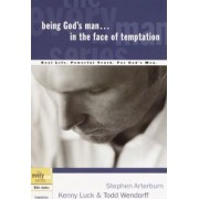 Being God's Man in the Face of Temptation by Kenny Luck