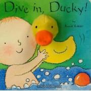 Dive in, Ducky! by Annie Kubler