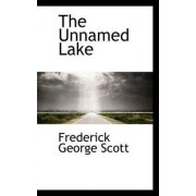 The Unnamed Lake by Frederick George Scott