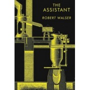 The Assistant by Robert Walser