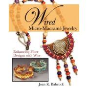 Wired Micro-Macrame Jewelry