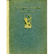 Le Corps Humain, Et L'origine De La Forme Humaine