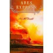 Ares Express by Ian McDonald