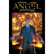 Angel: After the Fall - First Night v. 2 by Joss Whedon