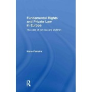 Fundamental Rights and Private Law in Europe by Nuno Ferreira