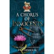 A Chorus of Innocents: A Sir Robert Carey Mystery