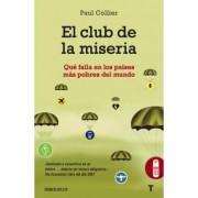 El club de la miseria / The Bottom Billion by Paul Collier