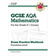 New GCSE Maths AQA Exam Practice Workbook: Foundation - For the Grade 9-1 Course (Includes Answers) by CGP Books