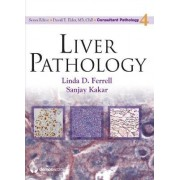 Liver Pathology by Linda D. Ferrell