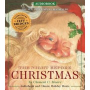 The Night Before Christmas Audiobook: Narrated by Academy Award-Winner Jeff Bridges