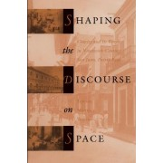 Shaping the Discourse on Space by Teresita Martinez-Vergne
