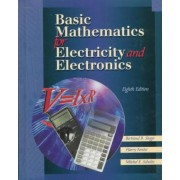 Basic Mathematics for Electricity and Electronics by Bertrard Singer