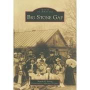 Big Stone Gap by Sharon B Ewing