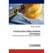 Construction Delay Analysis Techniques by Khalid S Al-Gahtani