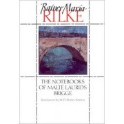 The Notebooks of Malte Laurids Brigge by Rainer Maria Rilke