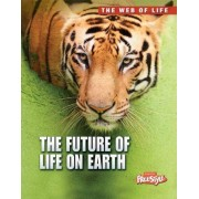 The Future of Life on Earth by Michael Bright