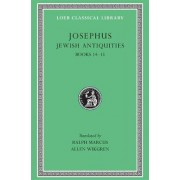 Works: Jewish Antiquities, Bks.XIV-XV v. 10 by Flavius Josephus