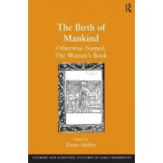 The Birth of Mankind by Prof. Elaine Hobby