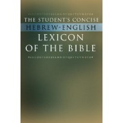 The Student's Concise Hebrew-English Lexicon of the Bible by Wipf & Stock