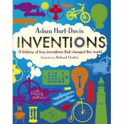 Inventions: A History of Key Inventions that Changed the World by Adam Hart-Davis