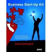 Business Start-Up Kit Partnership California 2005 by Startupkits Com
