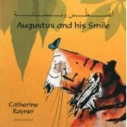 Augustus and His Smile in Arabic and English by Catherine Rayner