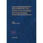Bio-assays for Oxidative Stress Status by W.A. Pryor
