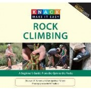 Knack Rock Climbing by Stewart M. Green