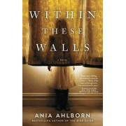 Within These Walls by Ania Ahlborn