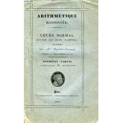 Arithmetique Raisonnee, Cours Normal Divise En 8 Parties, 1re Partie