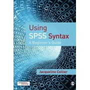 Using SPSS Syntax by Jacqueline Collier