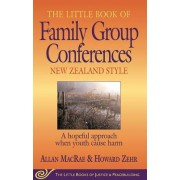 Little Book of Family Group Conferences New Zealand Style by Allan MacRae