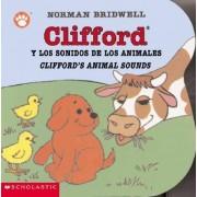 Clifford y los Sonidos de los Animales/Clifford's Animal Sounds by Norman Bridwell