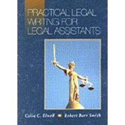Practical Legal Writing for Legal Assistants by Robert Barr Smith