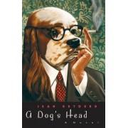 A Dog's Head by Jean Dutourd