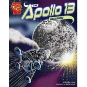 The Apollo 13 Mission by Donald B Lemke