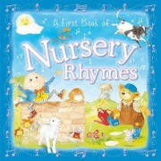 A First Book of Nursery Rhymes by Angela Hewitt