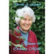 Memoirs of an Ordinary Mystic