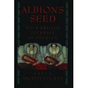Albion's Seed by David Hackett Fischer