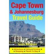 Cape Town & Johannesburg Travel Guide by Sandra MacKenzie