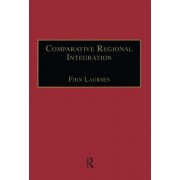 Comparative Regional Integration by Dr. Finn Laursen