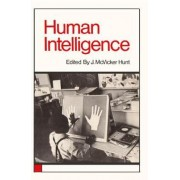 Human Intelligence by J.McVicker Hunt