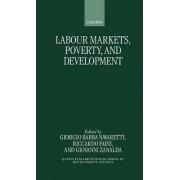 Labour Markets, Poverty and Development by Giorgio Barba Navaretti